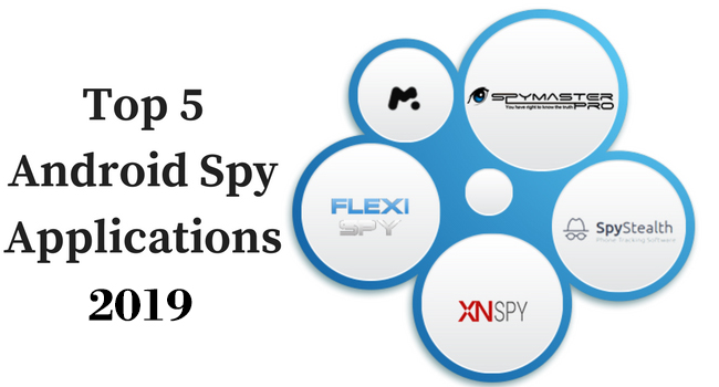 Android Spy Applications 2019