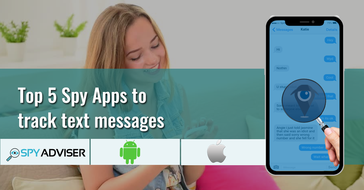 Spy Apps to track text messages