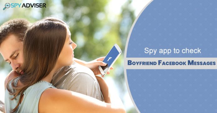 Spy on boyfriend's Facebook messages