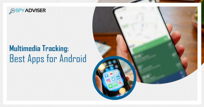 Multimedia Tracking: Best Apps for Android