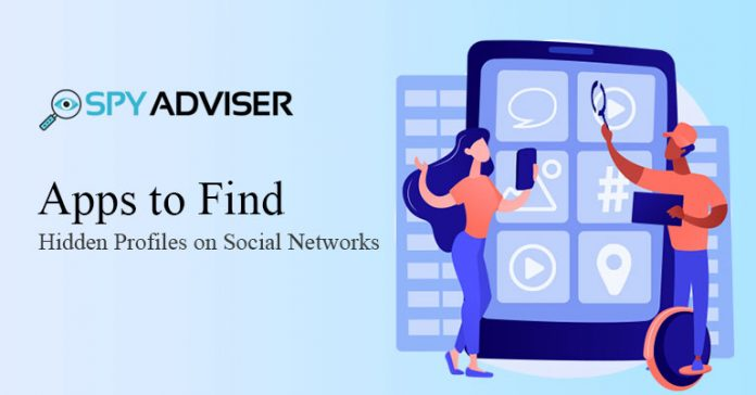 Apps to Find Hidden Profiles on Social Networks