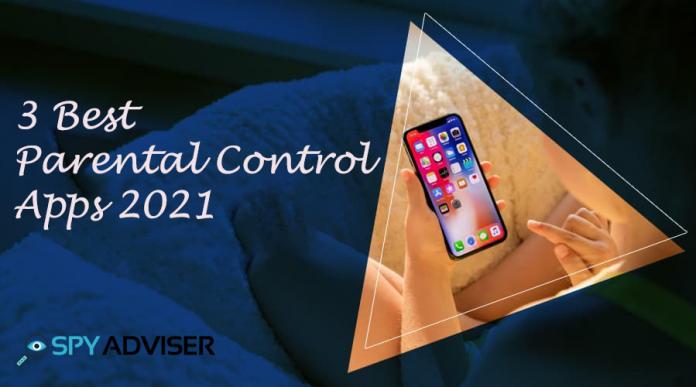 3 Best Parental Control Apps 2021