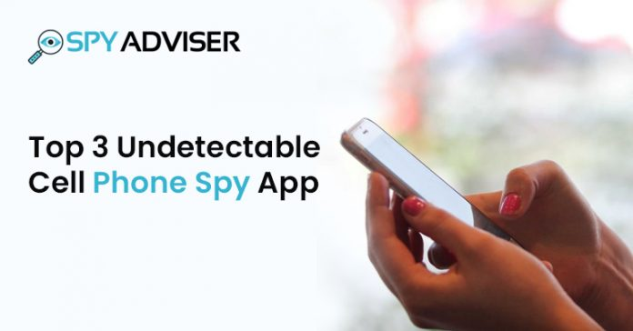 undetectable cell phone spy app