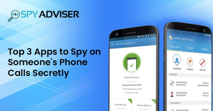 Top-3-Apps-to-Spy-on-Someone's-Phone-Calls-Secretly